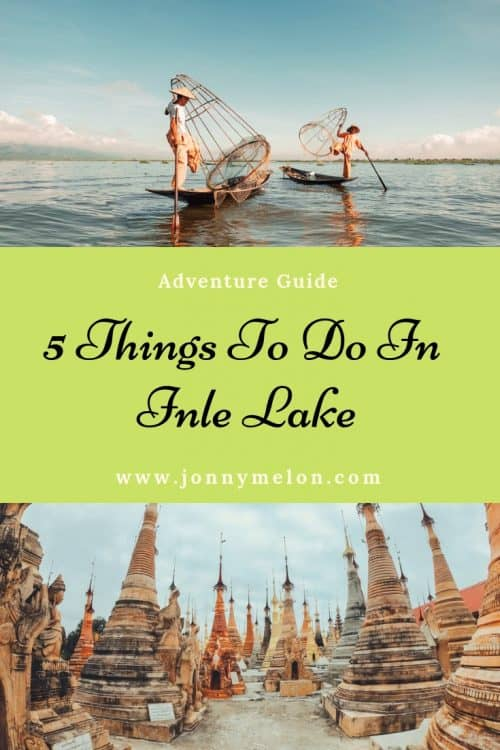 things to do in inle lake, inle lake, inle lake things to do, inle lake tour, what to do in inle lake, inle lake myanmar, inle lake boat trip, inle lake what to do, shwe indein pagoda