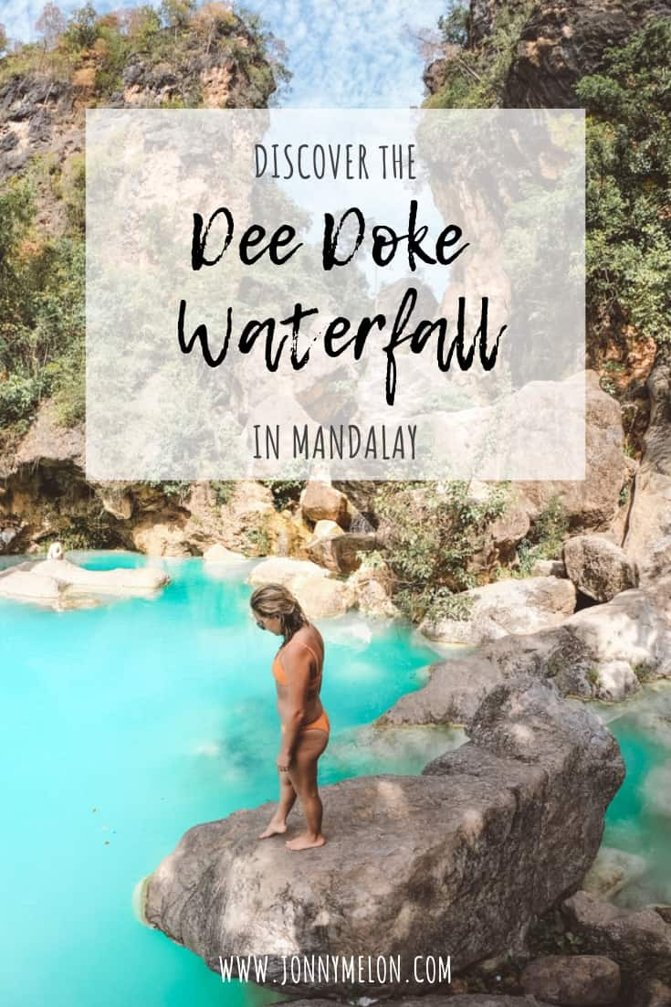 dee doke waterfall, things to do in mandalay, mandalay city, things to do in mandalay myanmar, things to do in myanmar