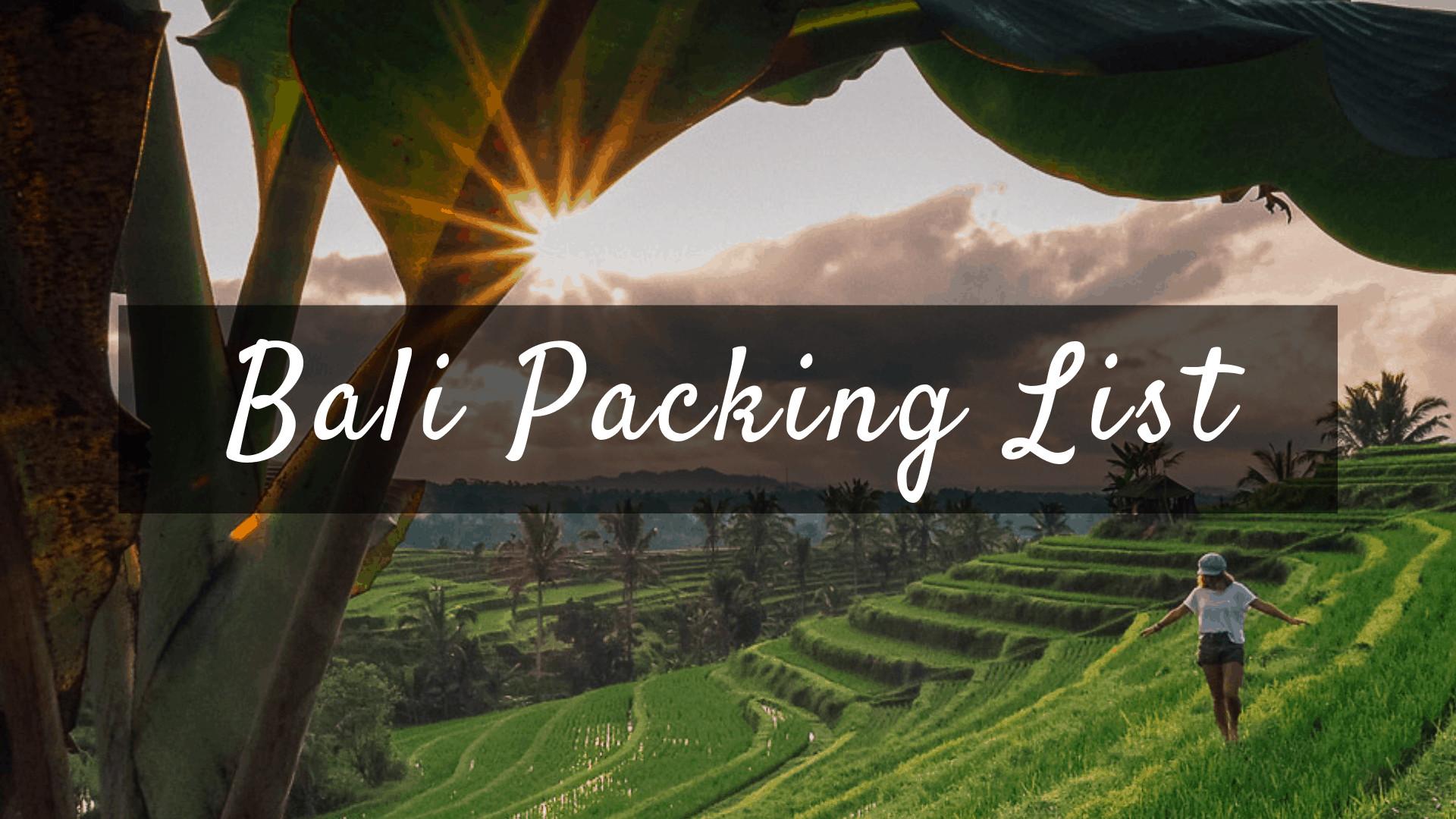 bali Packing List 1
