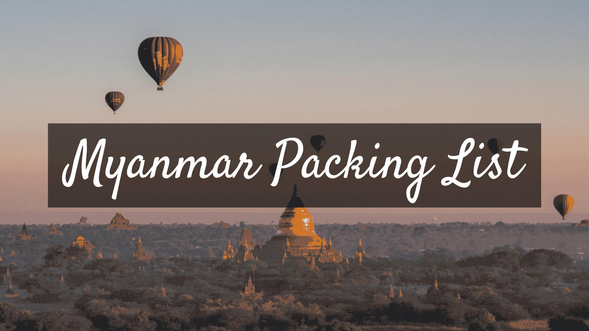 myanmar packing list