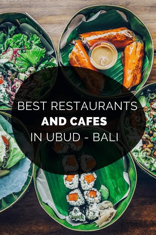 Ubud Restaurants, where to eat in ubud