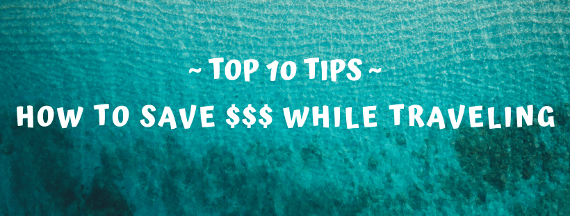 how to save money while traveling 4